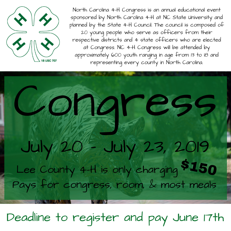 North Carolina 4-H Congress is an annual educational event sponsored by North Carolina 4-H at NC State University and planned by the State 4-H Council. The council is composed of 20 young people who serve as officers from their respective districts and 4 state officers who are elected at Congress. N.C. 4-H Congress will be attended by approximately 600 youth ranging in age from 13 to 18 and representing every county in North Carolina.